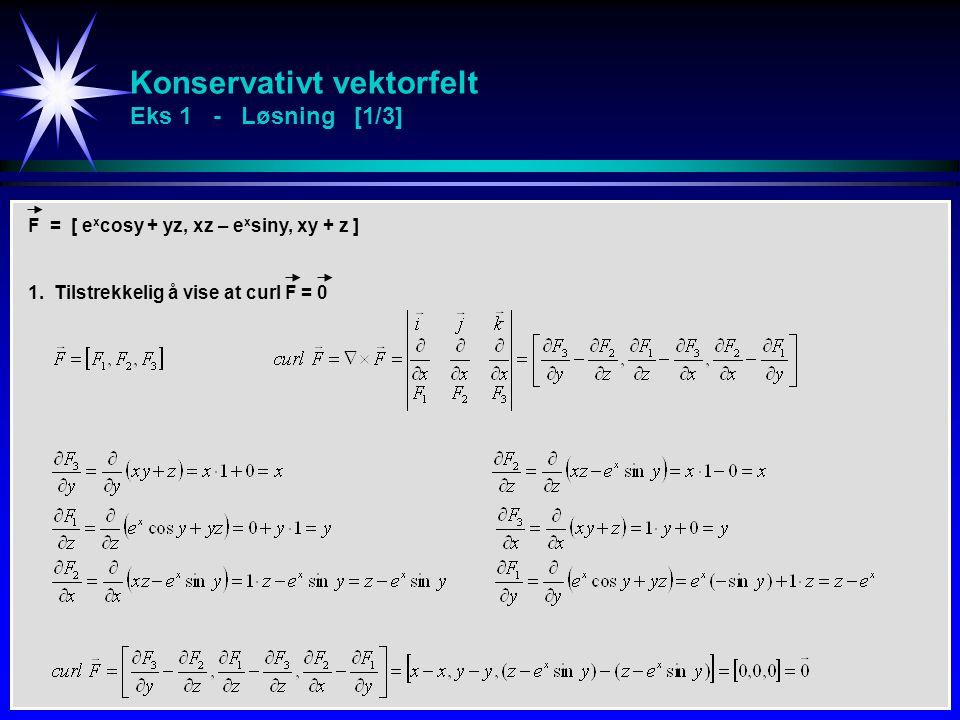 Konservativt vektorfelt Eks 1 - Løsning [1/3]